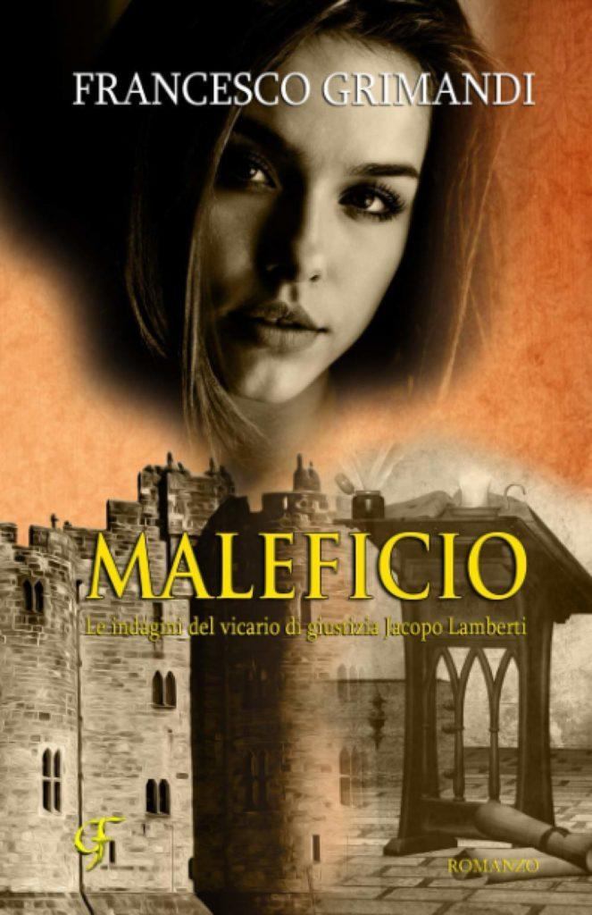 Book Cover: Maleficio di Francesco Grimandi - SEGNALAZIONE