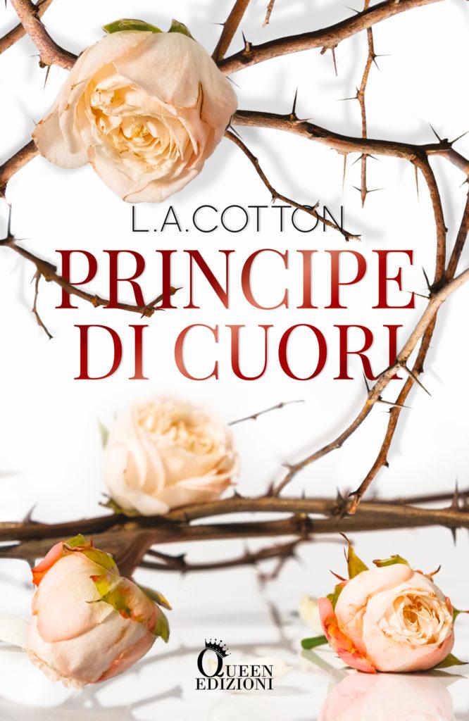 Book Cover: Principe di cuori di L.A. Cotton - COVER REVEAL