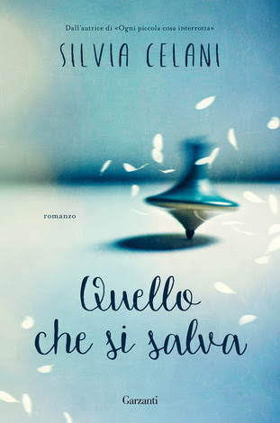 Book Cover: Quello che si salva di Silvia Celani - SEGNALAZIONE