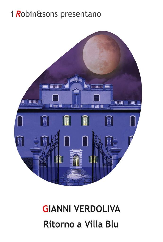 Book Cover: Ritorno a Villa Blu di Gianni Verdoliva - SEGNALAZIONE