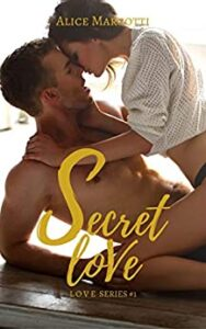 Book Cover: Secret Love di Alice Marcotti - RECENSIONE