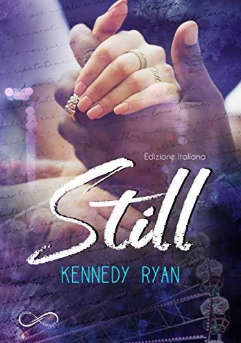 Book Cover: Still di Kennedy Ryan - RECENSIONE