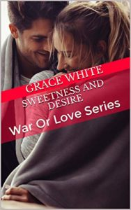 Book Cover: Sweetness And Desire di Grace White - Review Party - RECENSIONE