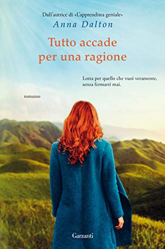 Book Cover: Tutto accade per una ragione di Anna Dalton - SEGNALAZIONE