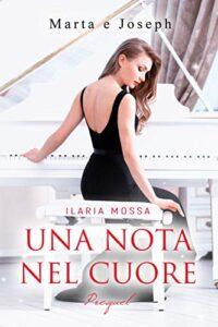 Book Cover: Una nota nel cuore di Ilaria Mossa  - SEGNALAZIONE