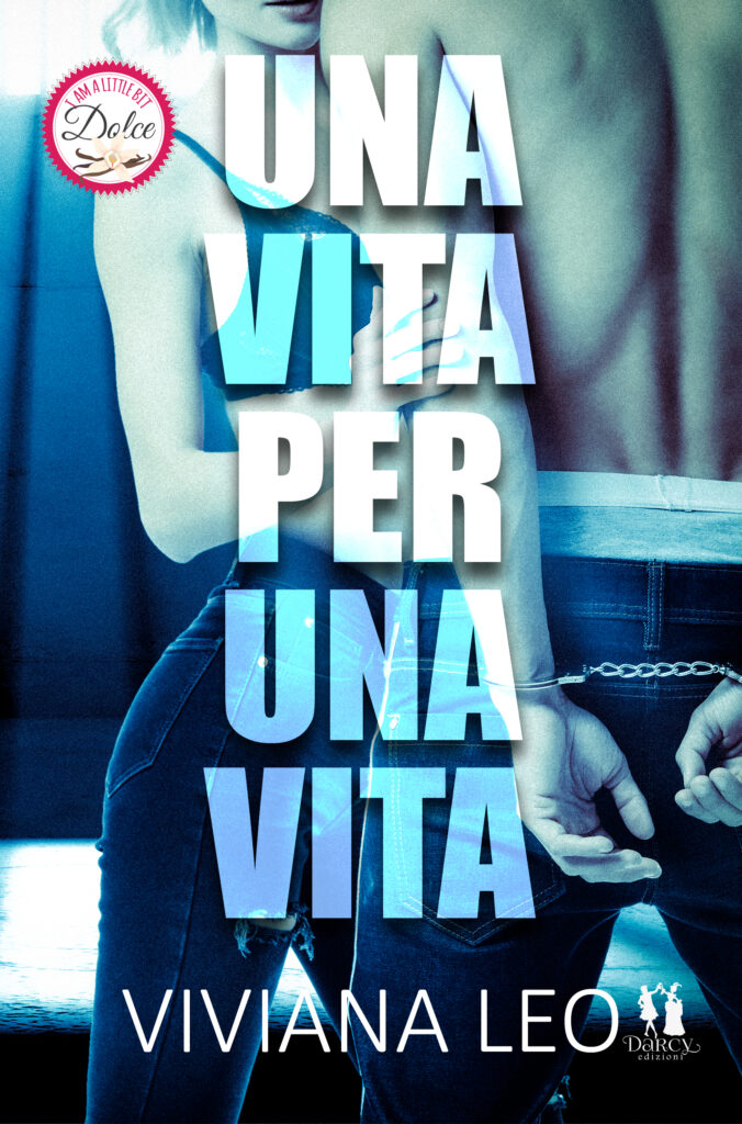 Book Cover: Una vita per una vita di Viviana Leo - Review Tour - RECENSIONE