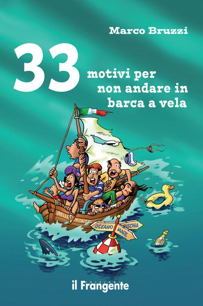 Book Cover: 33 motivi per non andare in barca a vela di Marco Bruzzi - SEGNALAZIONE