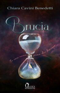 Book Cover: Brucia di Chiara Cavini Benedetti - COVER REVEAL