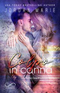 Book Cover: Colpo in canna di Jordan Marie - COVER REVEAL