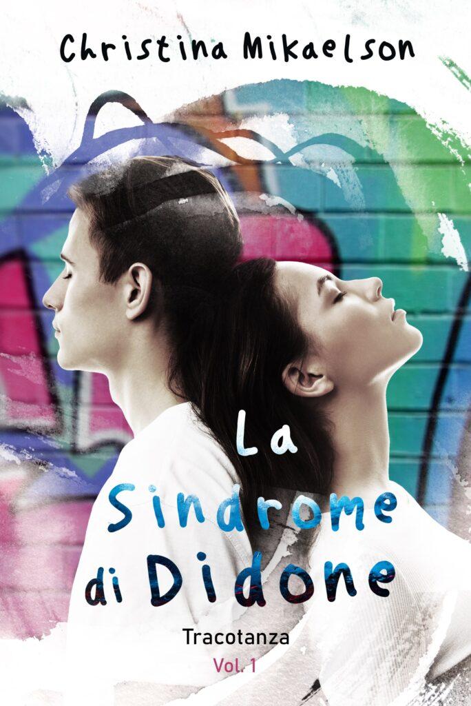 Book Cover: La Sindrome di Didone: Tracotanza di Christina Mikaelson - COVER REVEAL