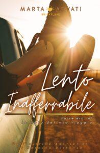 Book Cover: Lento Inafferrabile di Marta Arvati - SEGNALAZIONE