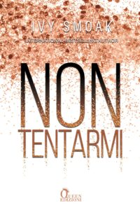 Book Cover: Non tentarmi di Ivy Smoak - REVIEW PARTY