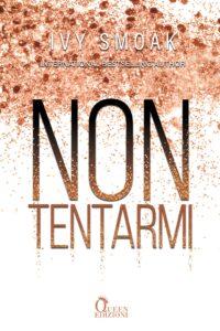 Book Cover: Non tentarmi di Ivy Smoak - COVER REVEAL