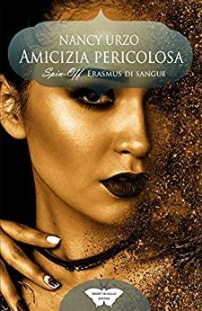 Book Cover: Amicizia pericolosa di Nancy Urzo - RECENSIONE