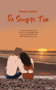 Book Cover: Da sempre tua di Alessia Cesini - COVER REVEAL