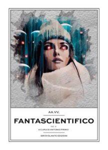 Book Cover: L'erede del demonio - Racconto di Ilaria Vecchietti dal libro Fantascientifico Vol.3 - SEGNALAZIONE