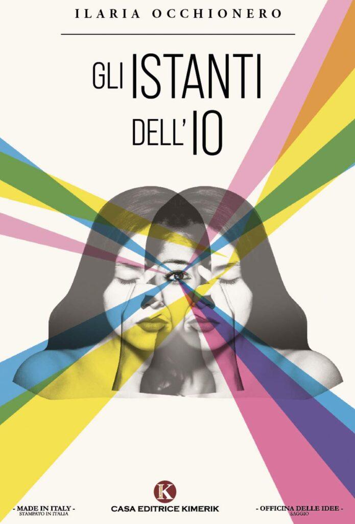 Book Cover: Gli istanti dell'IO di Ilaria Occhionero - SEGNALAZIONE