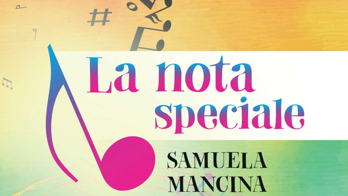 La nota speciale di  Samuela Mancina – SEGNALAZIONE