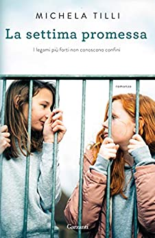 Book Cover: La settima promessa di Michela Tilli - SEGNALAZIONE