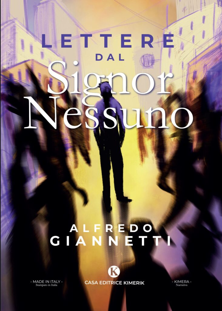 Book Cover: Lettere dal Signor Nessuno di Alfredo Giannetti - SEGNALAZIONE