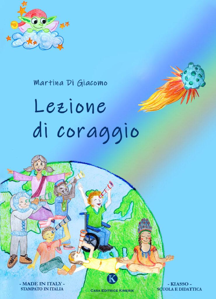 Book Cover: Lezione di coraggio di Martina Di Giacomo - SEGNALAZIONE