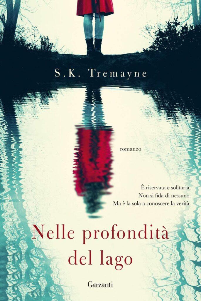 Book Cover: Nelle profondità del lago di S.K. Tremayne - SEGNALAZIONE
