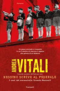 Book Cover: Nessuno scrive al federale: I casi del maresciallo Ernesto Maccadò di Andrea Vitali - SEGNALAZIONE