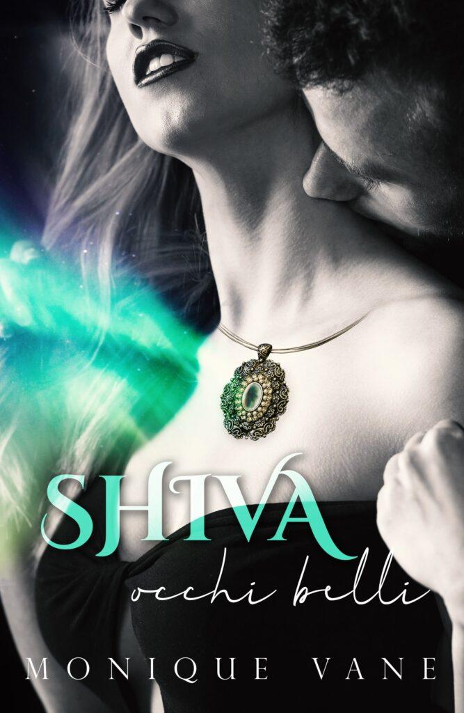 Book Cover: Shiva occhi belli di Monique Vane - REVIEW PARTY