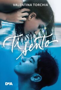 Book Cover: Ti sento di Valentina Torchia - SEGNALAZIONE