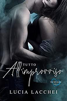 Book Cover: Tutto All'improvviso di Lucia Lacchei - SEGNALAZIONE