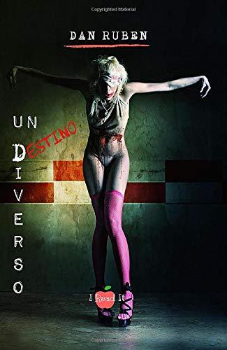 Book Cover: Un destino diverso di Dan Ruben - RECENSIONE