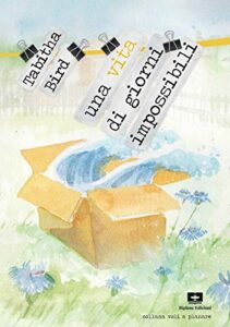 Book Cover: Una vita di giorni impossibili di Tabitha Bird - RECENSIONE