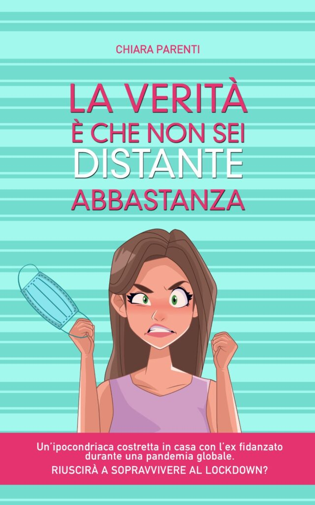 """Book Cover: """"La verità è che non sei distante abbastanza"""" di Chiara Parenti - RECENSIONE"""