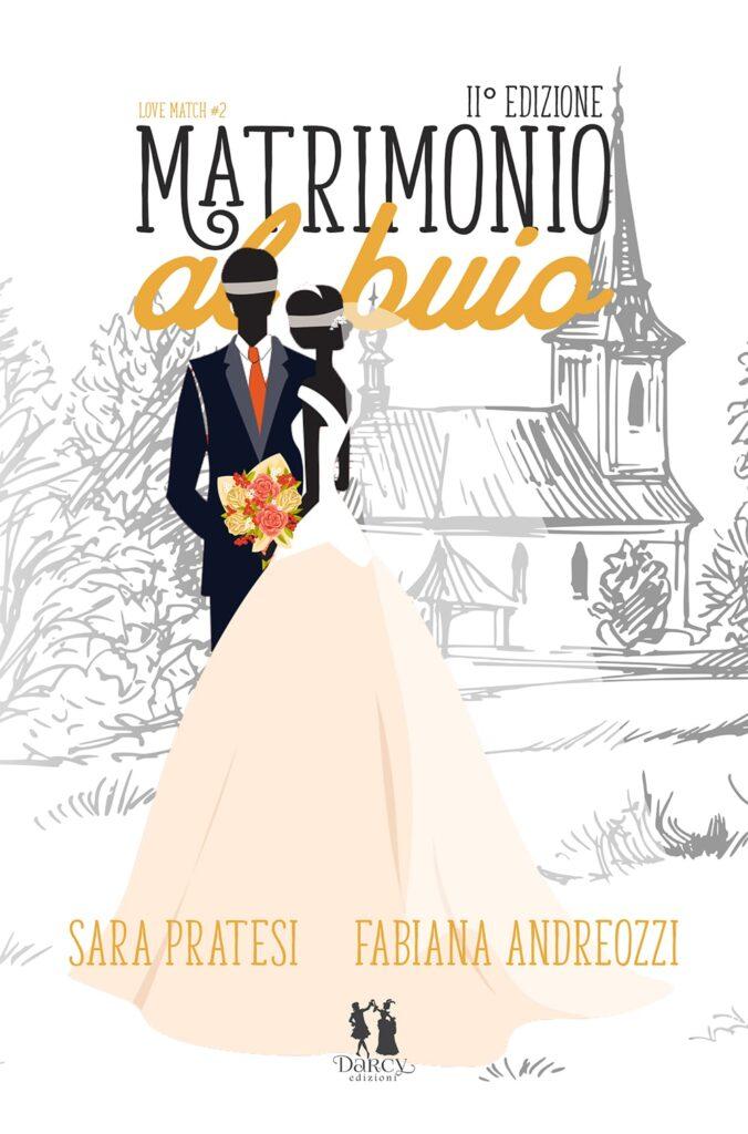 Book Cover: Matrimonio al buio di Sara Pratesi e Fabiana Andreozzi - COVER REVEAL
