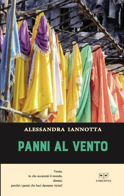 Panni al vento di Alessandra Iannotta – SEGNALAZIONE