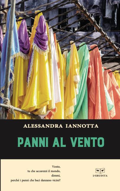 Book Cover: Panni al vento di Alessandra Iannotta - SEGNALAZIONE