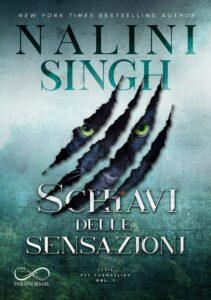 Book Cover: Schiavi delle sensazioni di Nalini Singh - COVER REVEAL