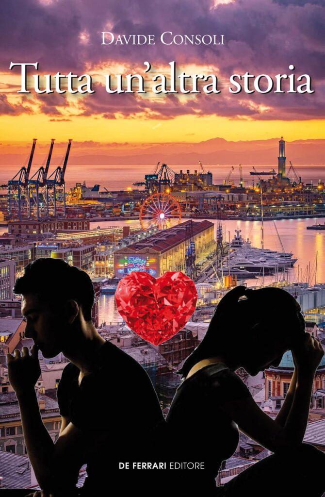 Book Cover: Tutta un'altra storia di Davide Consoli - SEGNALAZIONE