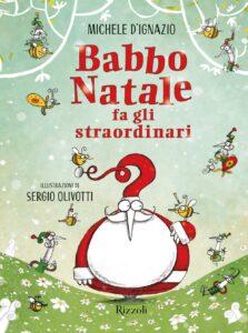 Book Cover: Babbo Natale fa gli straordinari di Michele D'Ignazio - SEGNALAZIONE
