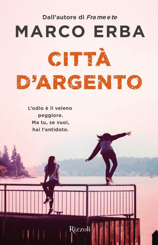 Book Cover: Città d'argento di Marco Erba - SEGNALAZIONE