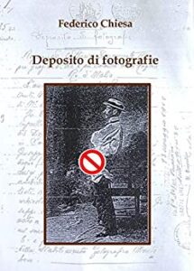 Book Cover: Deposito di fotografie di Federico Chiesa - SEGNALAZIONE
