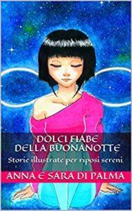 Book Cover: Dolci fiabe della buonanotte di Anna e Sara Di Palma - SEGNALAZIONE