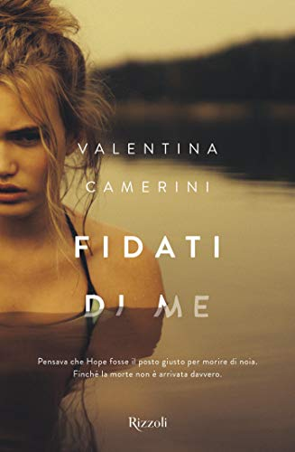 Book Cover: Fidati di me di Valentina Camerini -SEGNALAZIONE