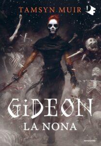 Book Cover: Gideon. La nona di Tamsyn Muir - SEGNALAZIONE