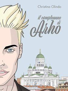 Book Cover: Il Compleanno di Arho di Christina Olindo - RECENSIONE
