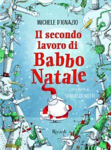 Book Cover: Il secondo lavoro di Babbo Natale di Michele D'Ignazio - RECENSIONE