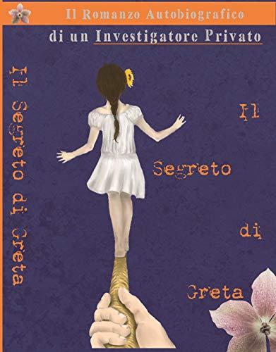 Il Segreto di Gretadi Oreste Coletta – RECENSIONE