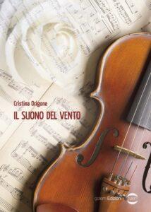 Book Cover: Il suono del vento di Cristina Origone - SEGNALAZIONE