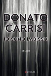 Book Cover: Io sono l'abisso di Donato Carrisi - SEGNALAZIONE