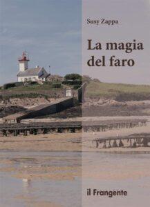Book Cover: La magia del faro di Susy Zappa - SEGNALAZIONE